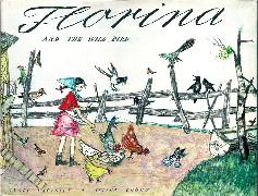 Cover-Bild zu Florina and the Wild Bird von Carigiet, Alois (Illustr.)
