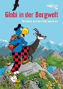 Cover-Bild zu Müller, Daniel (Illustr.): Globi in der Bergwelt