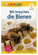 Cover-Bild zu SUPERLESER! Wir brauchen die Bienen