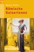 Cover-Bild zu Günther, Rigobert: Römische Kaiserinnen