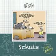 Cover-Bild zu Stein, Uli: Schule - Viel Spaß!