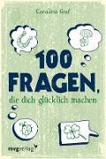 Cover-Bild zu Graf, Carolina: 100 Fragen, die dich glücklich machen (eBook)
