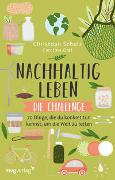 Cover-Bild zu Schulz, Christoph: Nachhaltig leben - Die Challenge