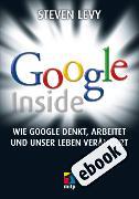 Cover-Bild zu Levy, Steven: Google Inside (eBook)