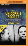 Cover-Bild zu Levy, Steven: The Unicorn's Secret: Murder in the Age of Aquarius