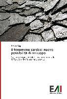 Cover-Bild zu Il fenomeno carsico: nuove possibilità di sviluppo