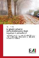 Cover-Bild zu Le piante arboree nell'abbattimento degli inquinanti atmosferici