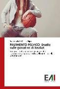 Cover-Bild zu PAVIMENTO PELVICO: Studio sulle giocatrici di basket