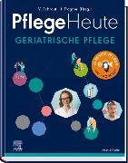 Cover-Bild zu Pflege Heute Geriatrische Pflege von Schraut, Veronika (Hrsg.)