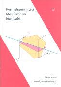 Cover-Bild zu Formelsammlung - Mathematik - kompakt von Wetzel, Adrian