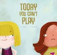 Cover-Bild zu Serrano, Pilar: Today You Can't Play