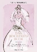 Cover-Bild zu Das Hochzeitsbuch - Alles, was ihr für euren unvergesslichen Tag wissen müsst (eBook) von Metgenberg, Nadine