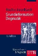 Cover-Bild zu Grundinformation Dogmatik von Leonhardt, Rochus