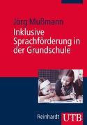Cover-Bild zu Inklusive Sprachförderung in der Grundschule von Mußmann, Jörg