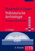 Cover-Bild zu Prähistorische Archäologie von Eggert, Manfred K. H.