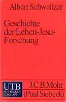 Cover-Bild zu Geschichte der Leben-Jesu-Forschung von Schweitzer, Albert