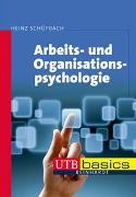 Cover-Bild zu Arbeits- und Organisationspsychologie von Schüpbach, Heinz
