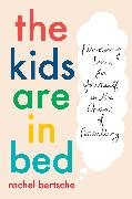Cover-Bild zu The Kids Are in Bed (eBook)