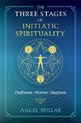 Cover-Bild zu The Three Stages of Initiatic Spirituality (eBook)
