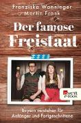 Cover-Bild zu Der famose Freistaat (eBook)