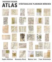 Cover-Bild zu Theodor Fischer Atlas von Wolfrum, Sophie