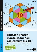 Cover-Bild zu Einfache Rechenmandalas für den Zahlenraum bis 10 von Block, Sophie