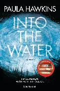 Cover-Bild zu Hawkins, Paula: Into the Water - Traue keinem. Auch nicht dir selbst (eBook)