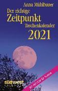 Cover-Bild zu Der richtige Zeitpunkt 2021 Taschenkalender von Mühlbauer, Anna