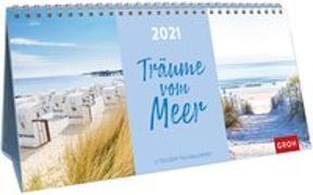 Cover-Bild zu Träume vom Meer 2021 von Groh Redaktionsteam (Hrsg.)