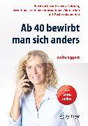 Cover-Bild zu Ab 40 bewirbt man sich anders (eBook) von Eggert, Anita
