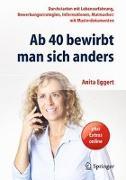 Cover-Bild zu Ab 40 bewirbt man sich anders von Eggert, Anita