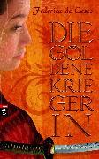 Cover-Bild zu Cesco, Federica de: Die goldene Kriegerin (eBook)