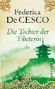 Cover-Bild zu Cesco, Federica de: Die Tochter der Tibeterin (eBook)