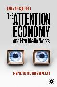 Cover-Bild zu Nelson-Field, Karen: The Attention Economy and How Media Works (eBook)