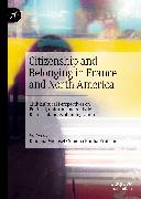 Cover-Bild zu Mielusel, Ramona (Hrsg.): Citizenship and Belonging in France and North America (eBook)