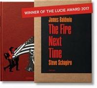 Cover-Bild zu Baldwin, James: James Baldwin. The Fire Next Time. Photographs by Steve Schapiro