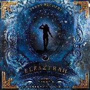 Cover-Bild zu Elesztrah (Band 2): Asche und Schnee (Audio Download)