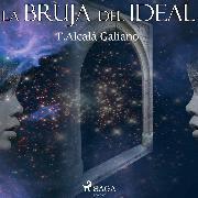 Cover-Bild zu La bruja del ideal (Audio Download)