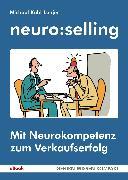 Cover-Bild zu Butschkow, Peter: neuro:selling (eBook)