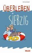 Cover-Bild zu Butschkow, Peter: Überleben ab siebzig