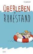Cover-Bild zu Butschkow, Peter: Überleben im Ruhestand