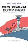 Cover-Bild zu Butschkow, Peter: Rebecca, Roswitha und die wilden Siebziger (eBook)