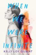 Cover-Bild zu When We Were Infinite (eBook)