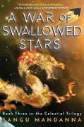 Cover-Bild zu A War of Swallowed Stars (eBook)