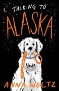 Cover-Bild zu Talking to Alaska (eBook)
