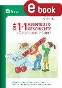 Cover-Bild zu Pohlan, Sabine: Die 1x1-Abenteuergeschichte für die Grundschule (eBook)