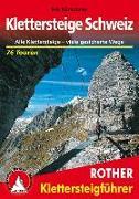 Cover-Bild zu Klettersteige Schweiz von Kürschner, Iris