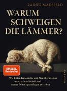 Cover-Bild zu Mausfeld, Rainer: Warum schweigen die Lämmer? (erweiterte Studienausgabe)