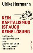 Cover-Bild zu Herrmann, Ulrike: Kein Kapitalismus ist auch keine Lösung