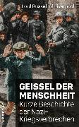 Cover-Bild zu Liverpool, Edward Russell Lord Russell of: Geißel der Menschheit (eBook)